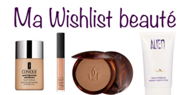 Ma whishlist beauté 2015 !